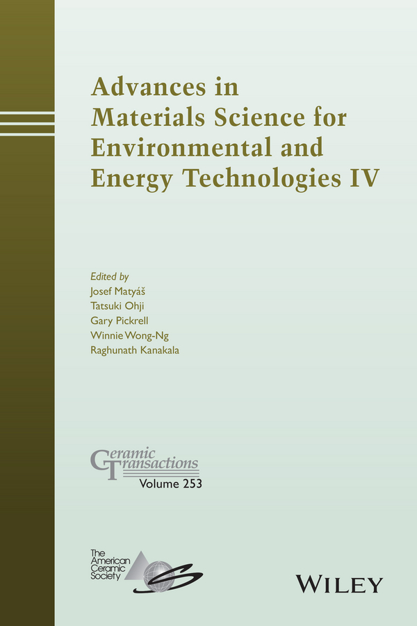 Tatsuki Ohji Advances in Materials Science for Environmental and Energy Technologies IV elizabeth hoffman advances in materials science for environmental and nuclear technology