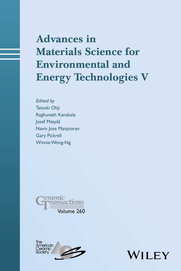 Tatsuki Ohji Advances in Materials Science for Environmental and Energy Technologies V yves mouton organic materials for sustainable civil engineering