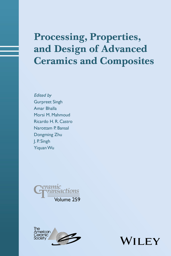 Dongming Zhu Processing, Properties, and Design of Advanced Ceramics and Composites vikas mittal renewable polymers synthesis processing and technology