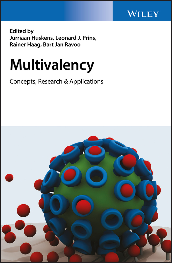 Rainer Haag Multivalency. Concepts, Research and Applications ciferri alberto ionic interactions in natural and synthetic macromolecules