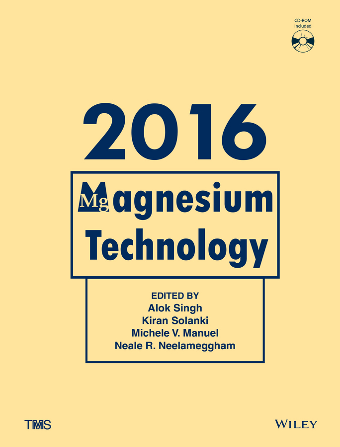 Alok Singh Magnesium Technology 2016 ghali edward corrosion resistance of aluminum and magnesium alloys understanding performance and testing
