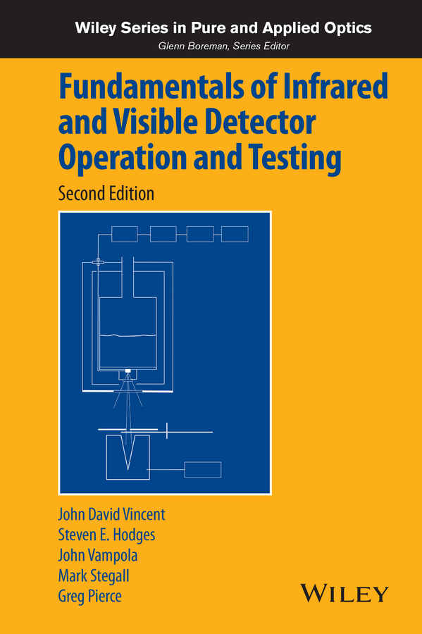 Steve Hodges Fundamentals of Infrared and Visible Detector Operation and Testing reiner salzer infrared and raman spectroscopic imaging