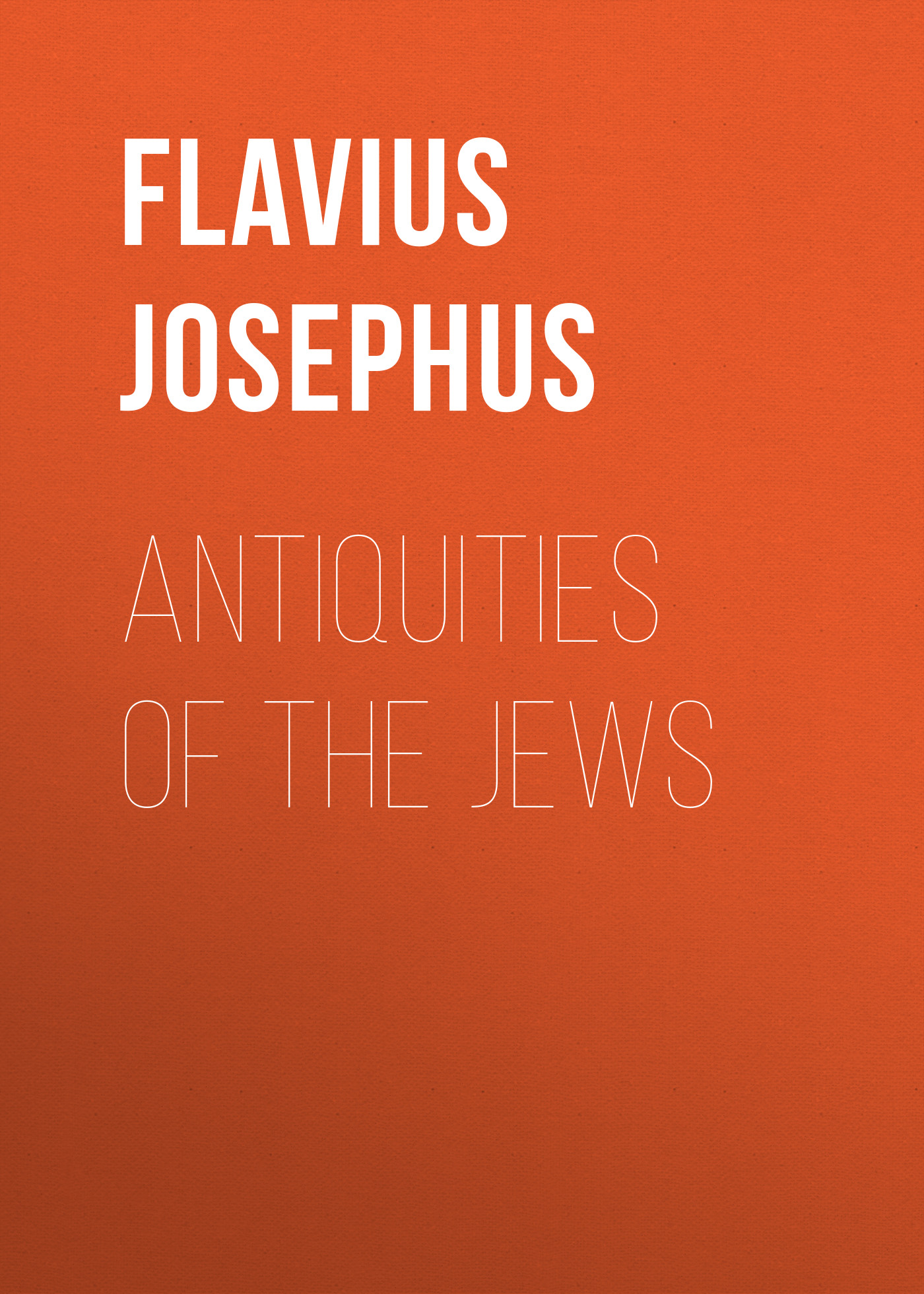 Flavius Josephus Antiquities of the Jews roman antiquities – books iii