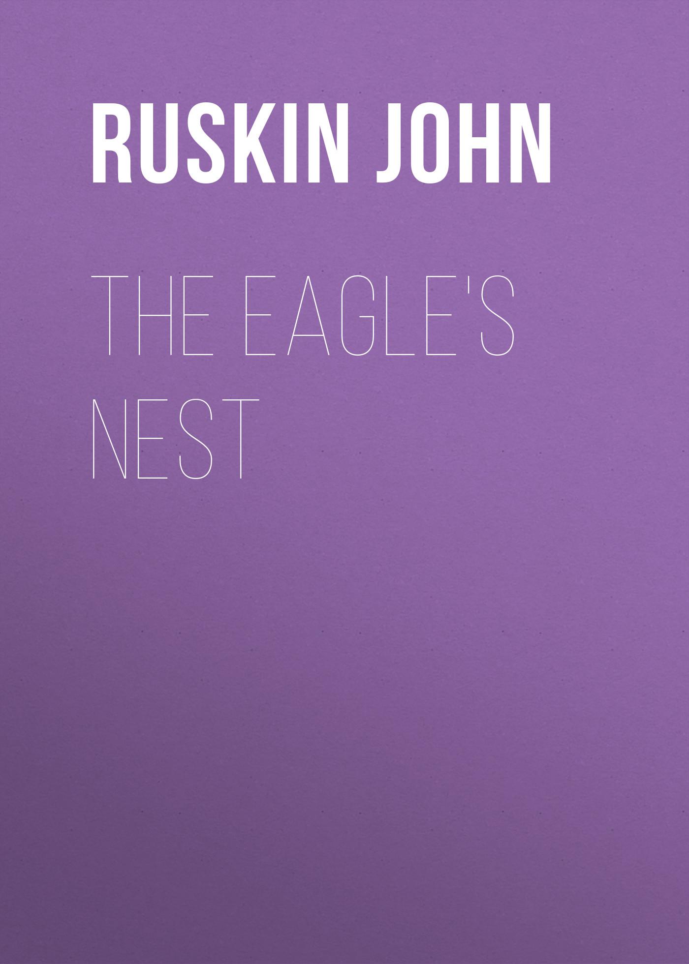где купить Ruskin John The Eagle's Nest по лучшей цене