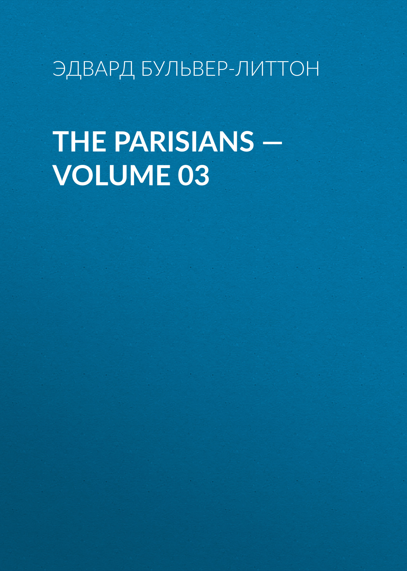The Parisians — Volume 03