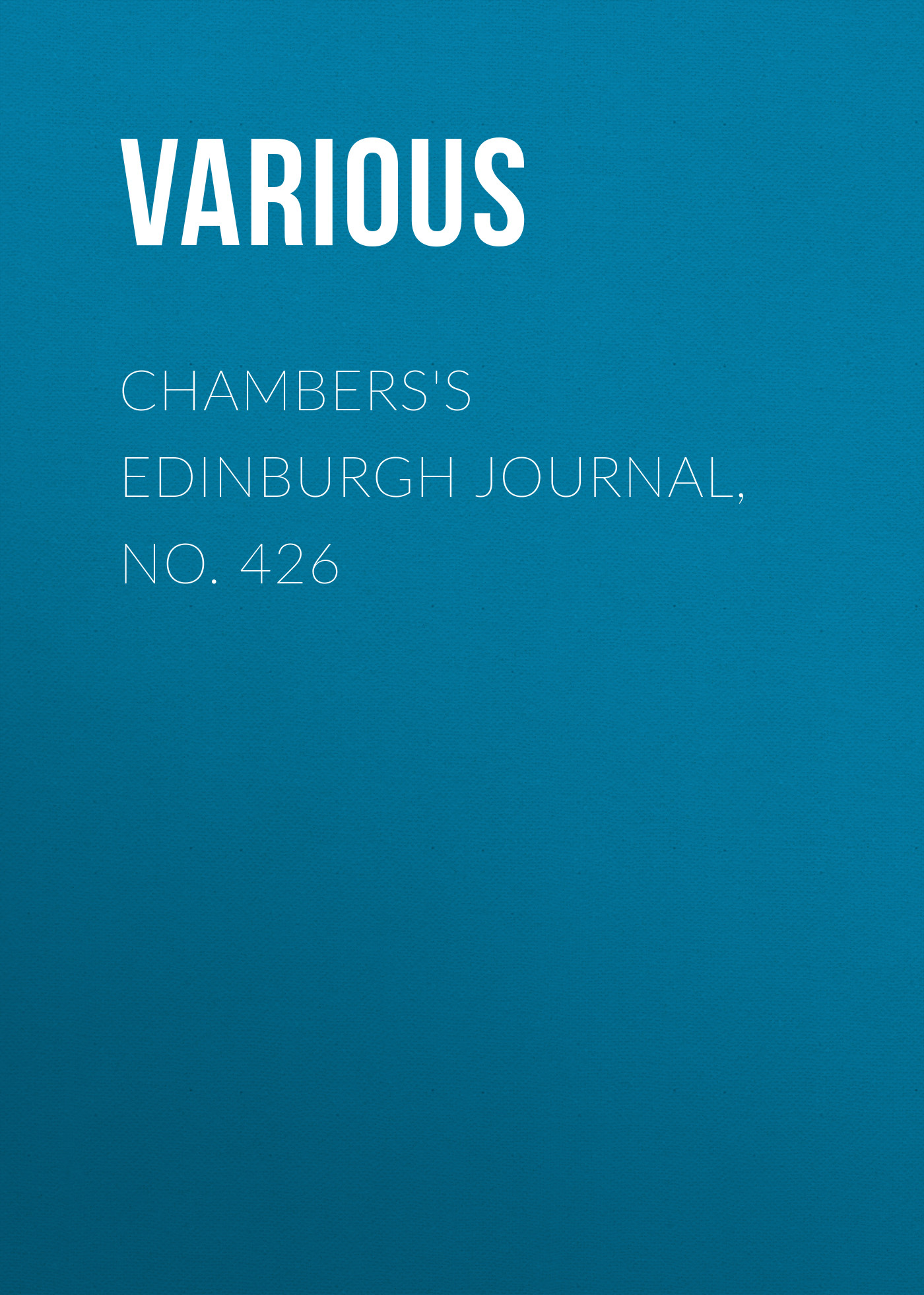 Various Chambers's Edinburgh Journal, No. 426 dara o briain edinburgh