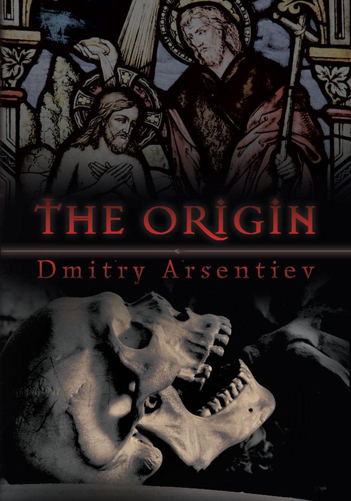 Дмитрий Арсентьев The Origin new scientist the origin of almost everything