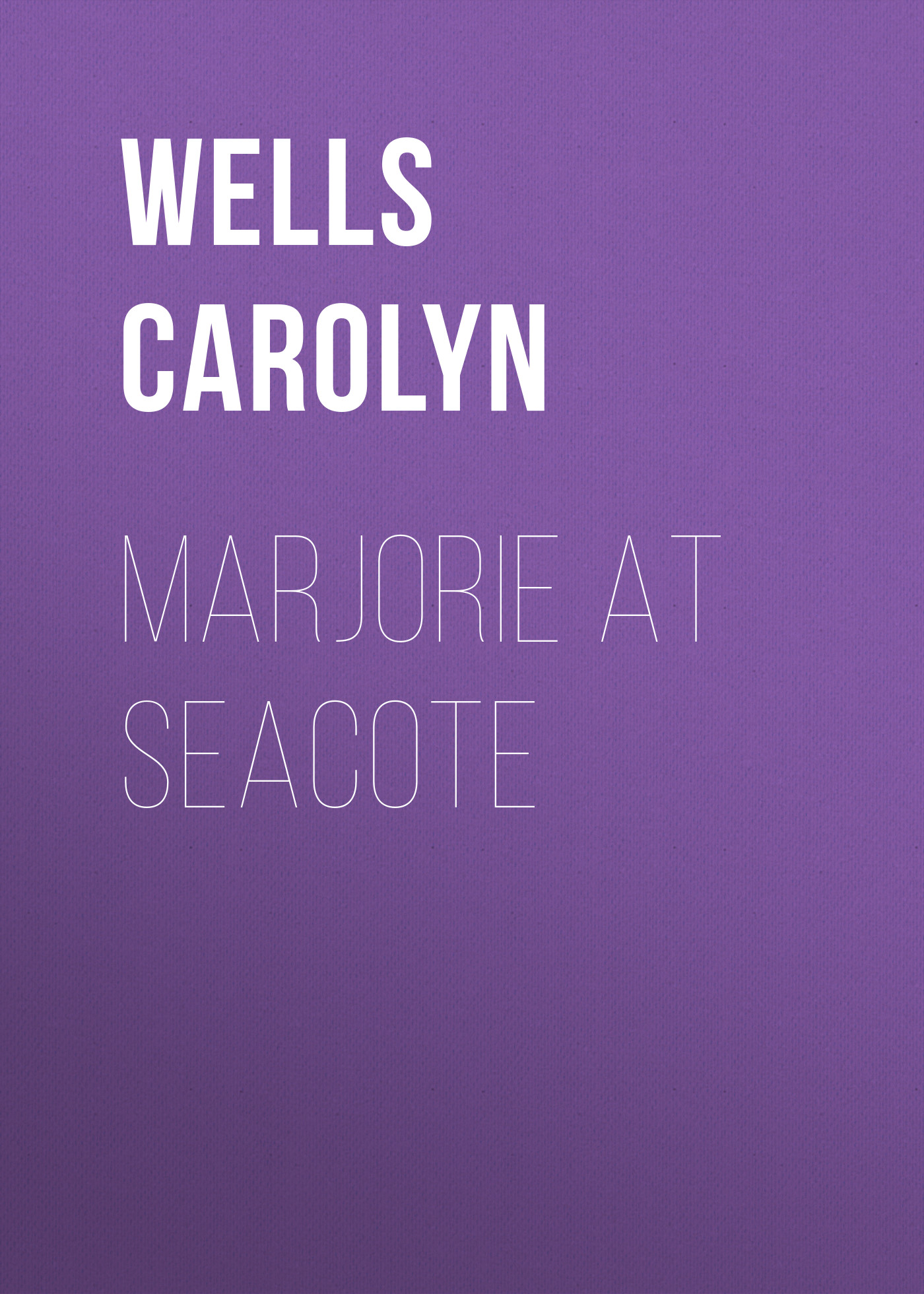 Wells Carolyn Marjorie at Seacote