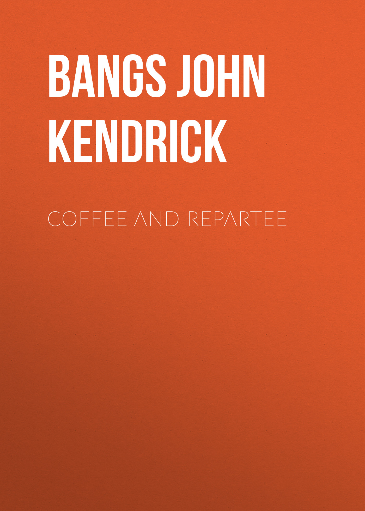 Bangs John Kendrick Coffee and Repartee цена