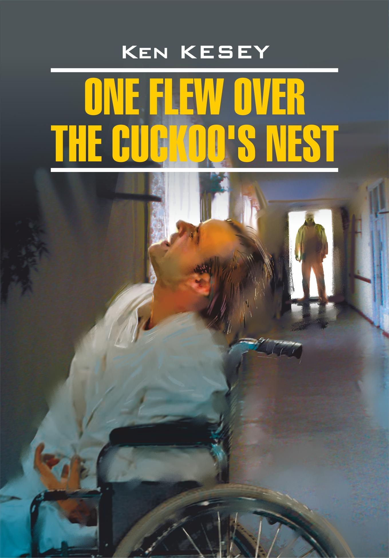 Кен Кизи One Flew over the Cuckoo's Nest / Пролетая над гнездом кукушки. Книга для чтения на английском языке crayola llc crayola oil pastels 28 color set set of 12