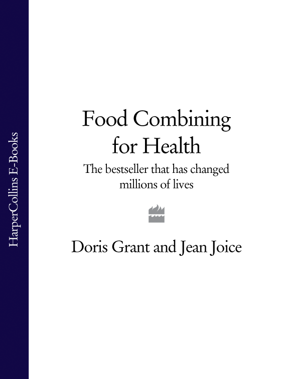 Doris Grant Food Combining for Health: The bestseller that has changed millions of lives denise hunter bioactives in fruit health benefits and functional foods