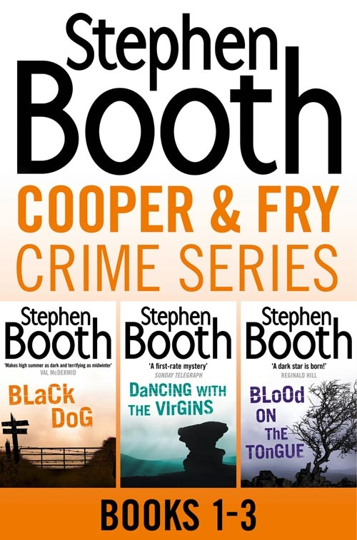 Stephen Booth Cooper and Fry Crime Fiction Series Books 1-3: Black Dog, Dancing With the Virgins, Blood on the Tongue the year of the virgins