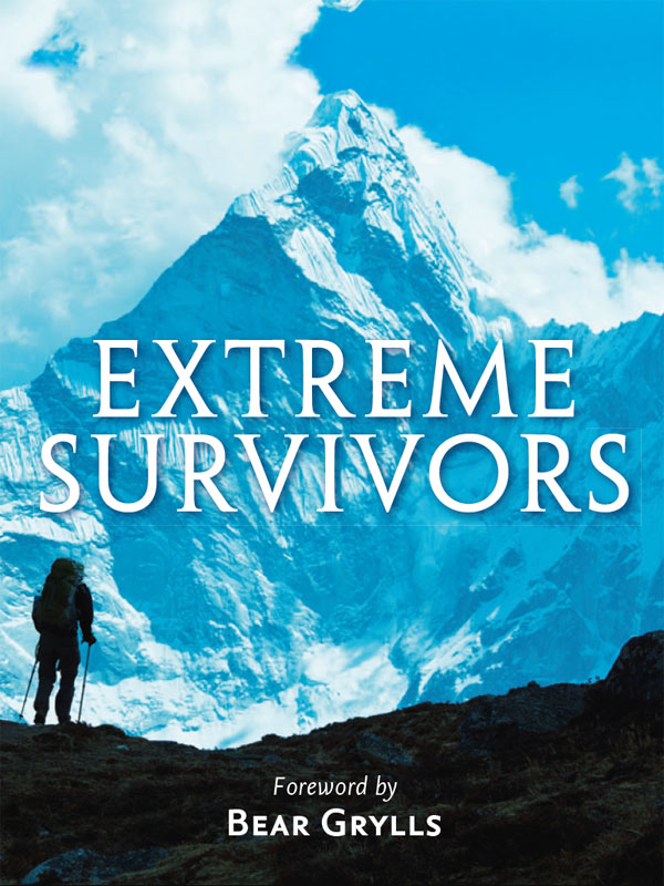 Collins Maps Extreme Survivors: 60 of the World's Most Extreme Survival Stories david dobson scots in georgia and the deep south 1735 1845