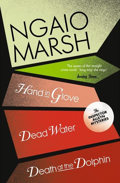 купить Ngaio Marsh Inspector Alleyn 3-Book Collection 8: Death at the Dolphin, Hand in Glove, Dead Water онлайн