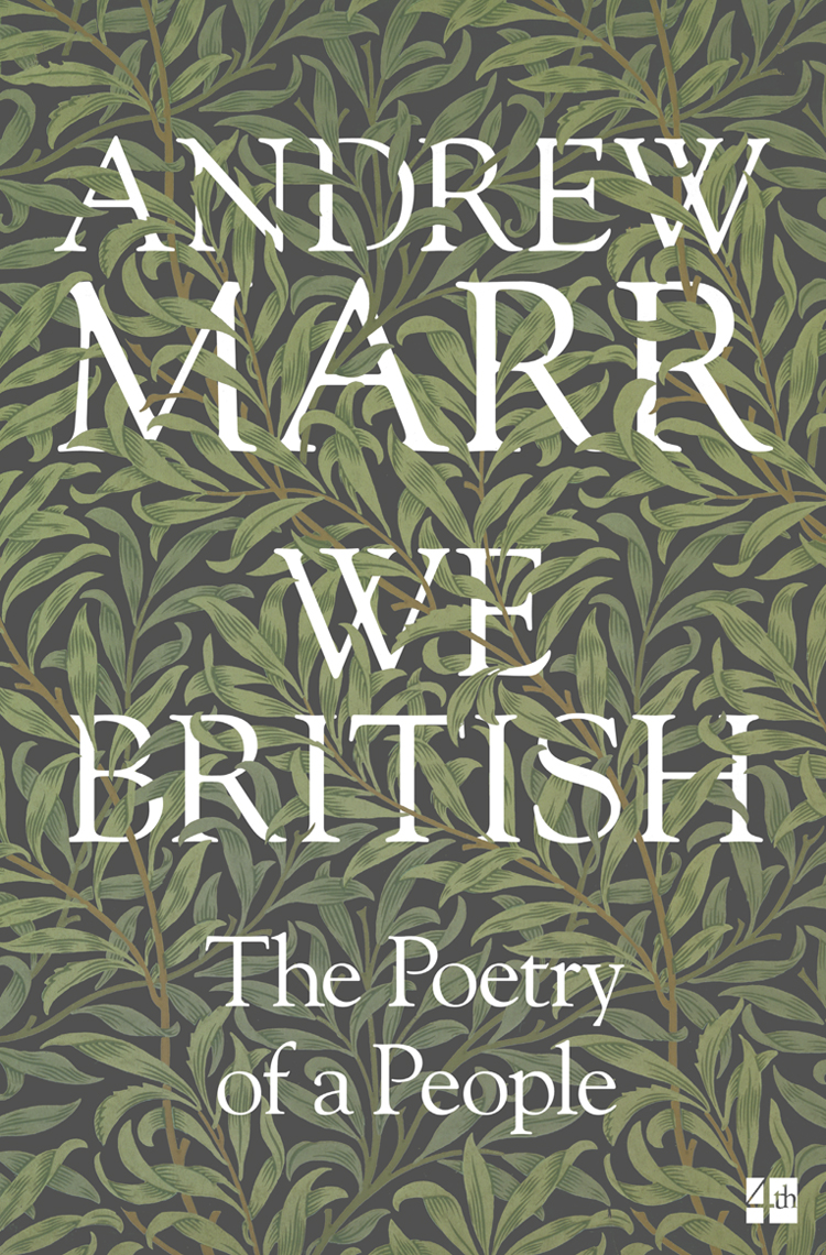 Andrew Marr We British: The Poetry of a People andrew marr children of the master