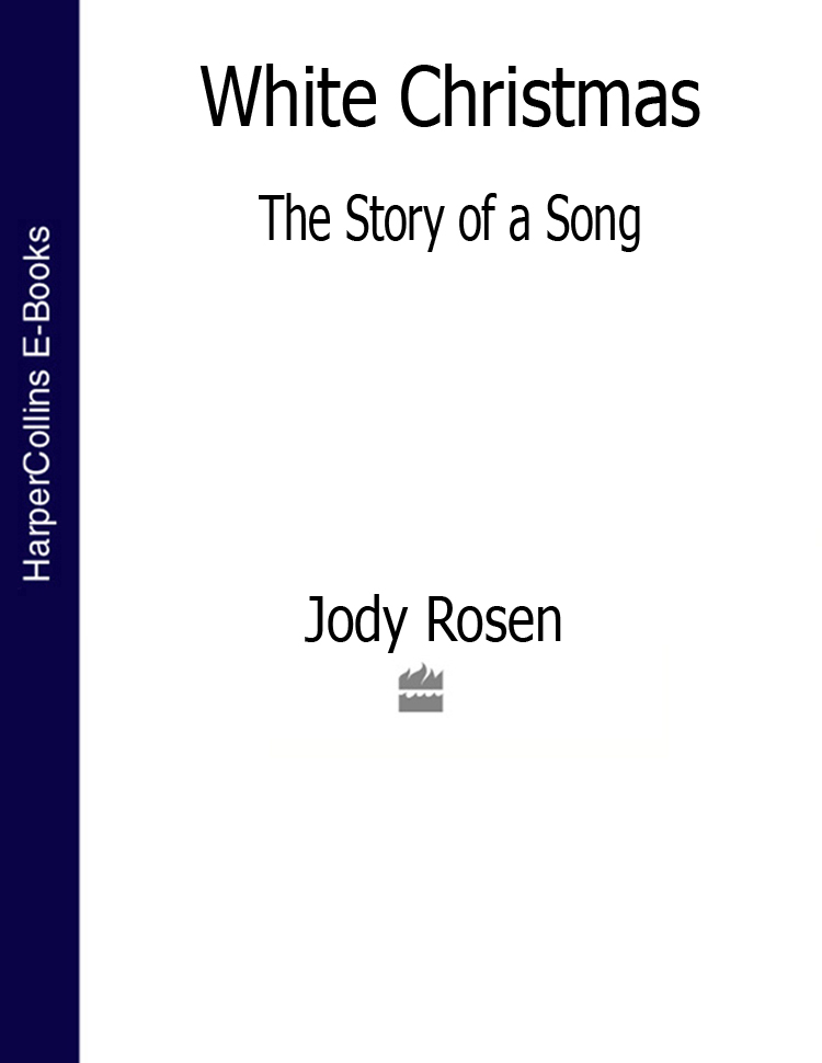 Jody Rosen White Christmas: The Story of a Song a hollins a song of sunshine