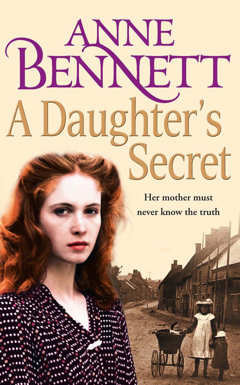 Anne Bennett A Daughter's Secret цена и фото