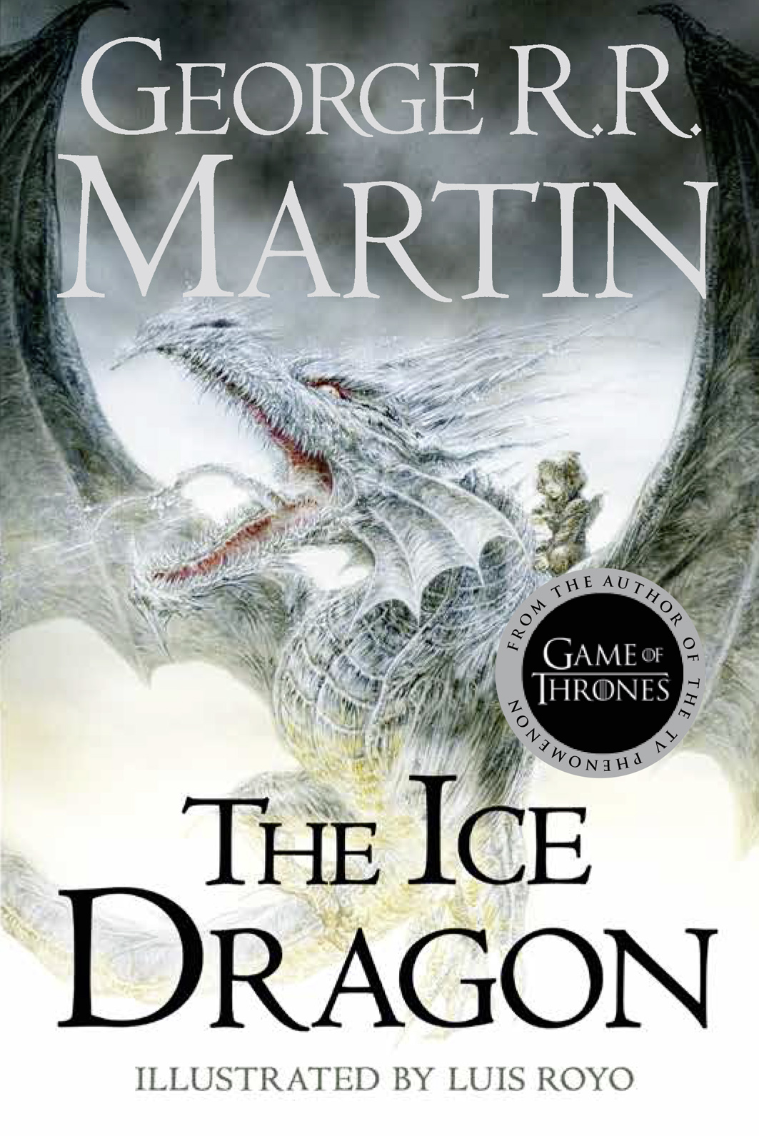 Джордж Р. Р. Мартин The Ice Dragon мартин джордж р р гарсиа мл элио антонссон линда мир льда и пламени