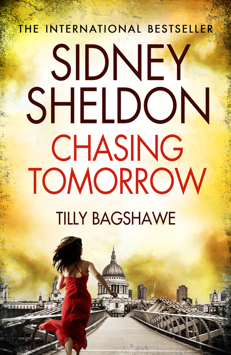 Сидни Шелдон Sidney Sheldon's Chasing Tomorrow сидни шелдон nothing lasts forever