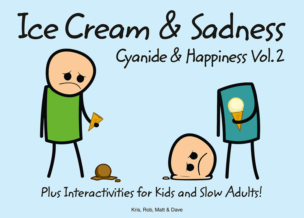 Dave Cyanide and Happiness: Ice Cream and Sadness brand new e3z d81 with free dhl