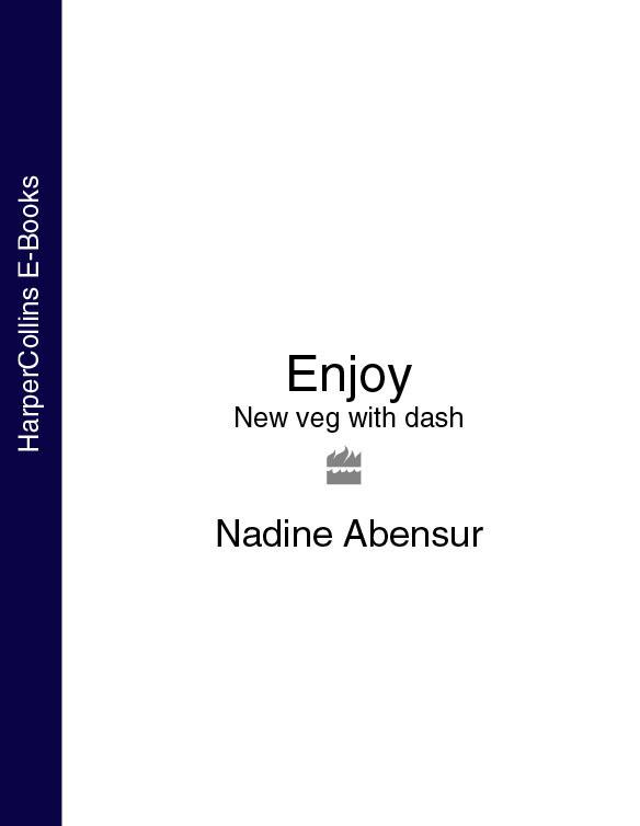 Nadine Abensur Enjoy: New veg with dash все цены