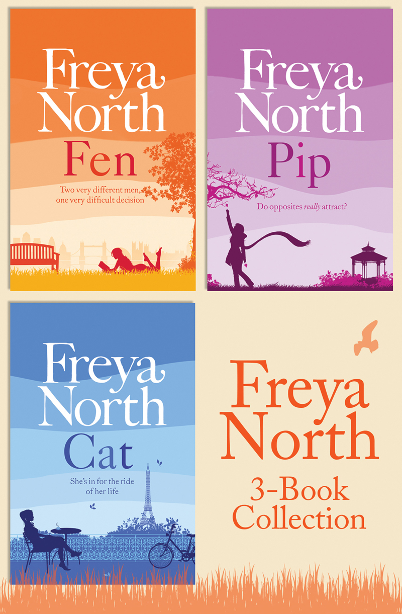 Freya North Freya North 3-Book Collection: Cat, Fen, Pip freya north chloe