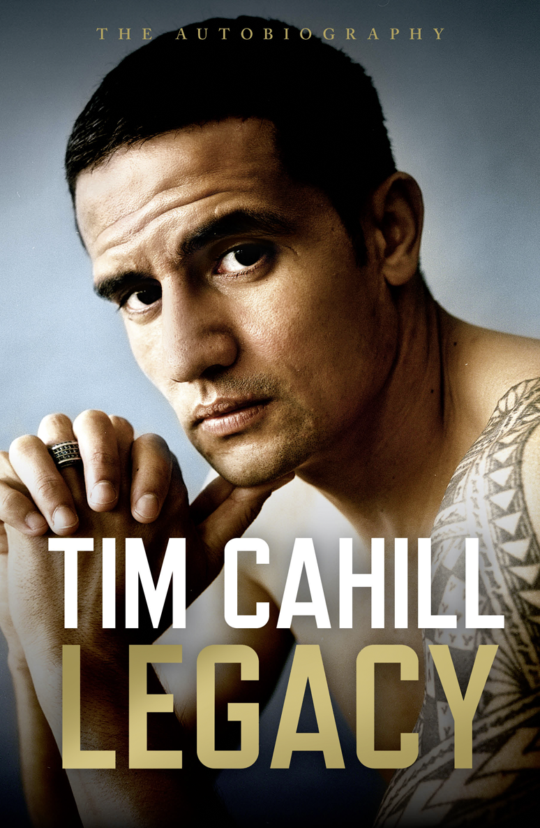 цена на Tim Cahill Legacy: The Autobiography of Tim Cahill