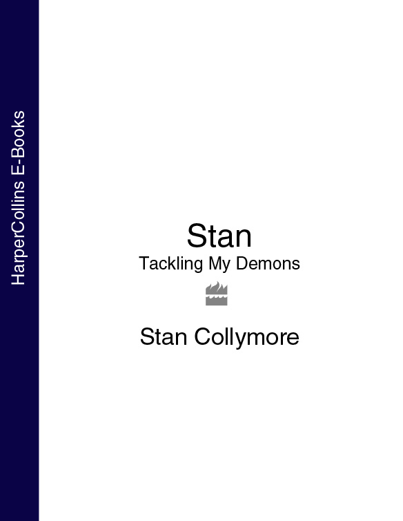 Stan Collymore Stan: Tackling My Demons stan buckley i was thinking musings and meditations from a lawyer mega church pastor and general do gooder