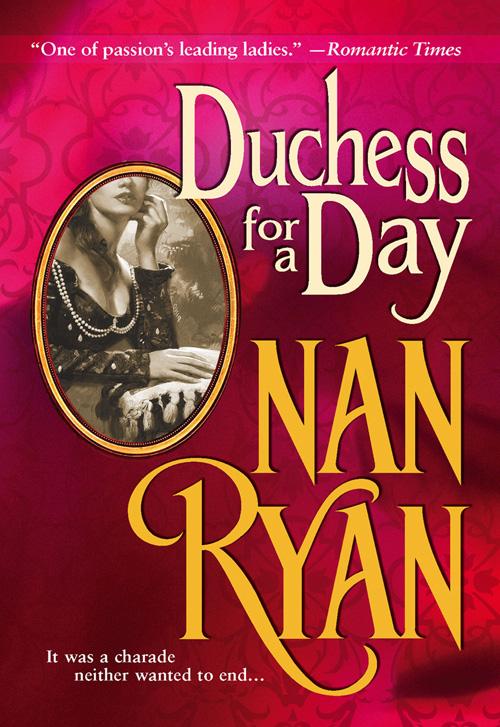 Nan Ryan Duchess For A Day duchess faith and unfaith a novel