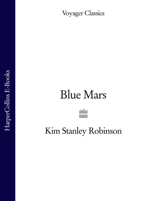 Kim Stanley Robinson Blue Mars kim stanley robinson green mars