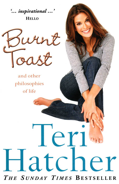 Teri Hatcher Burnt Toast teri ann lindeberg making perfect