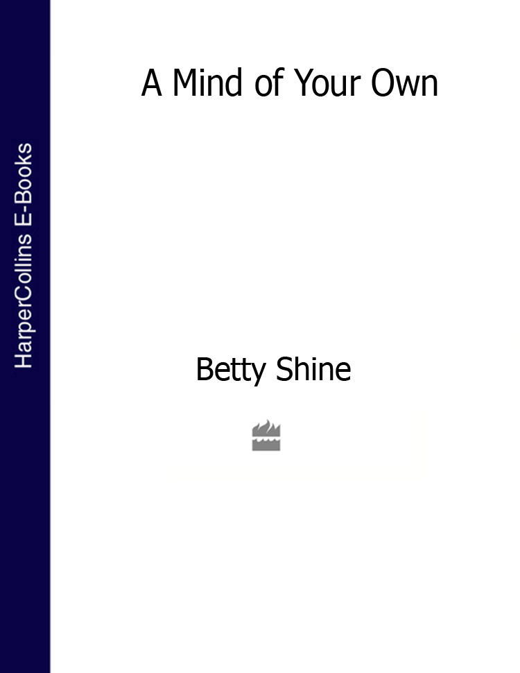 Betty Shine A Mind of Your Own change your mind change your life