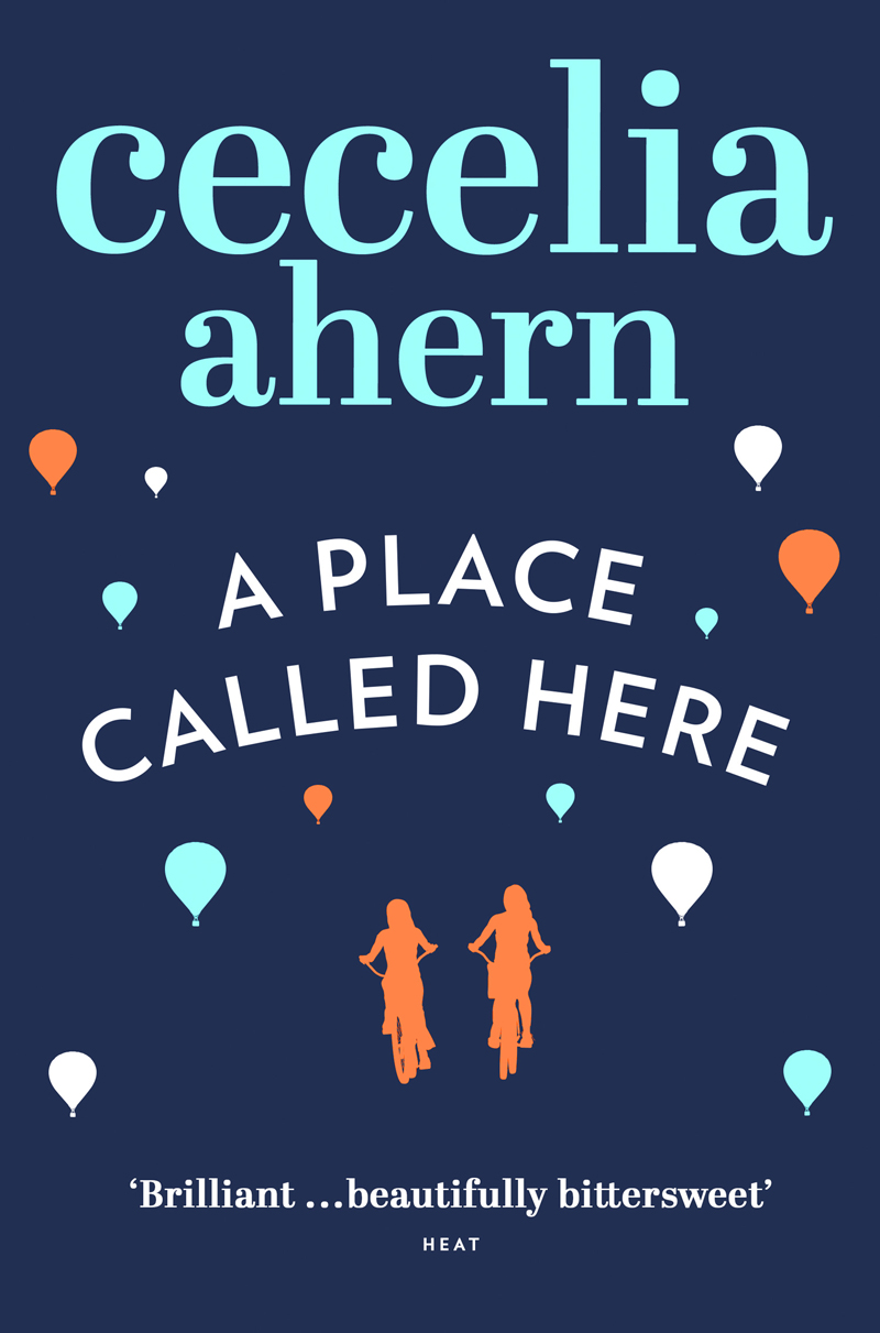 Cecelia Ahern A Place Called Here ahern c a place called here