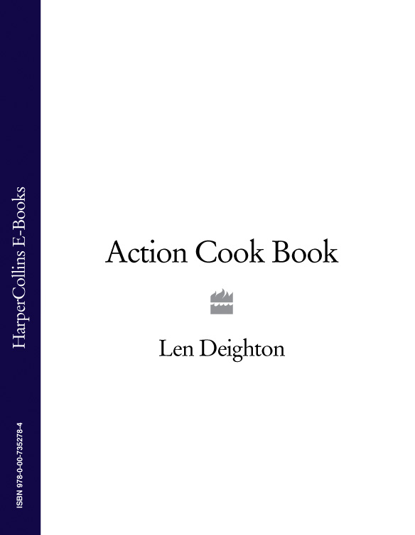 Len Deighton Action Cook Book цена