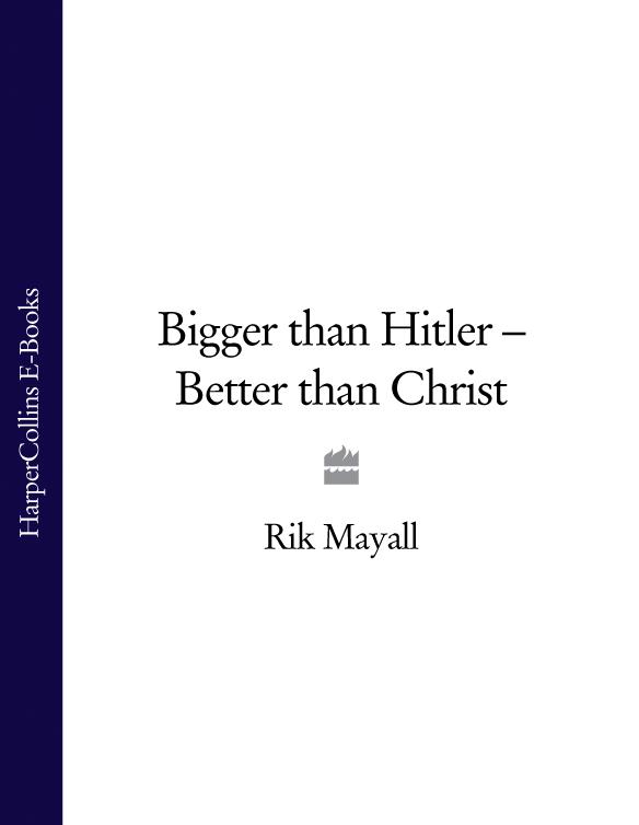 Rik Mayall Bigger than Hitler – Better than Christ цена
