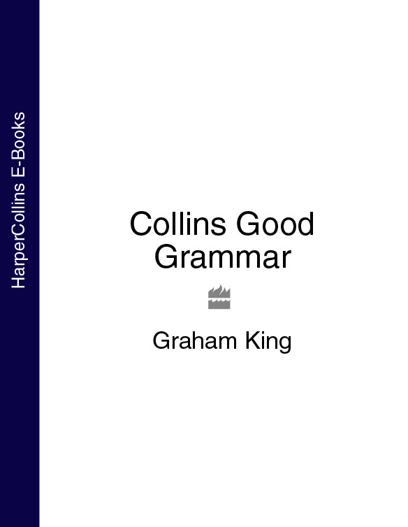 Graham King Collins Good Grammar collins spanish dictionary and grammar page 3