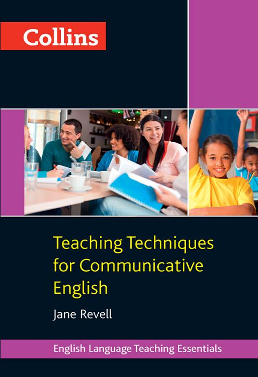 Jane Revell Collins Teaching Techniques for Communicative English h g widdowson teaching language as communication