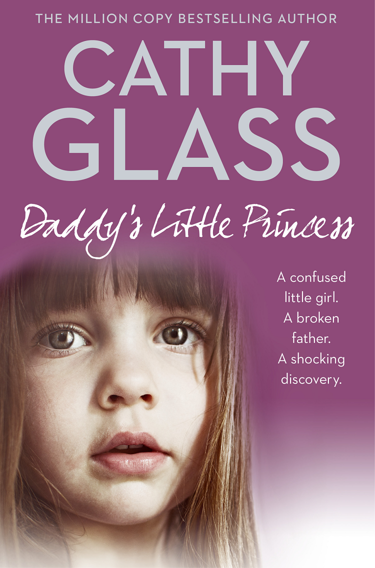Cathy Glass Daddy's Little Princess cathy glass daddy's little princess and will you love me 2 in 1 collection
