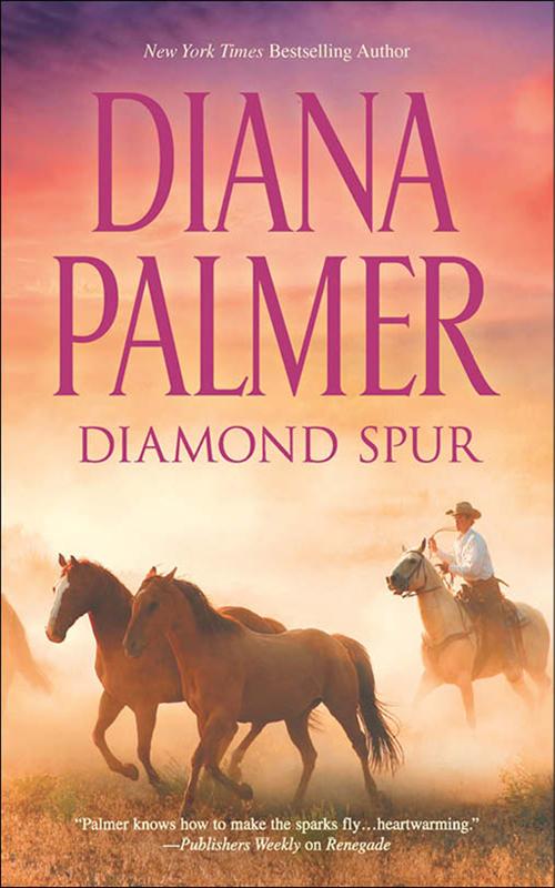 Diamond Spur ( Diana Palmer  )