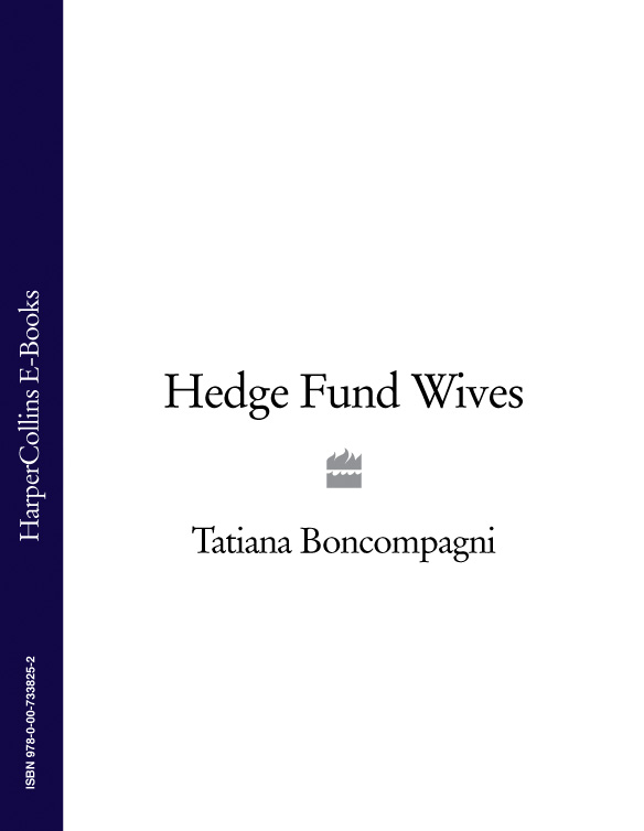 Tatiana Boncompagni Hedge Fund Wives
