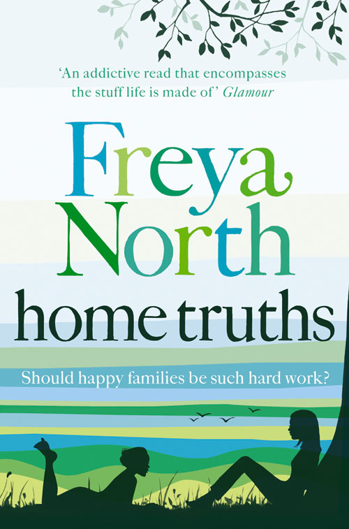Freya North Home Truths freya north chloe