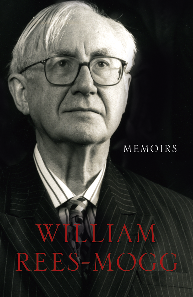 William Rees-Mogg Memoirs tracy rees florence grace