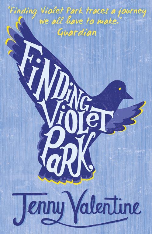 Jenny Valentine Finding Violet Park jenny valentine the ant colony
