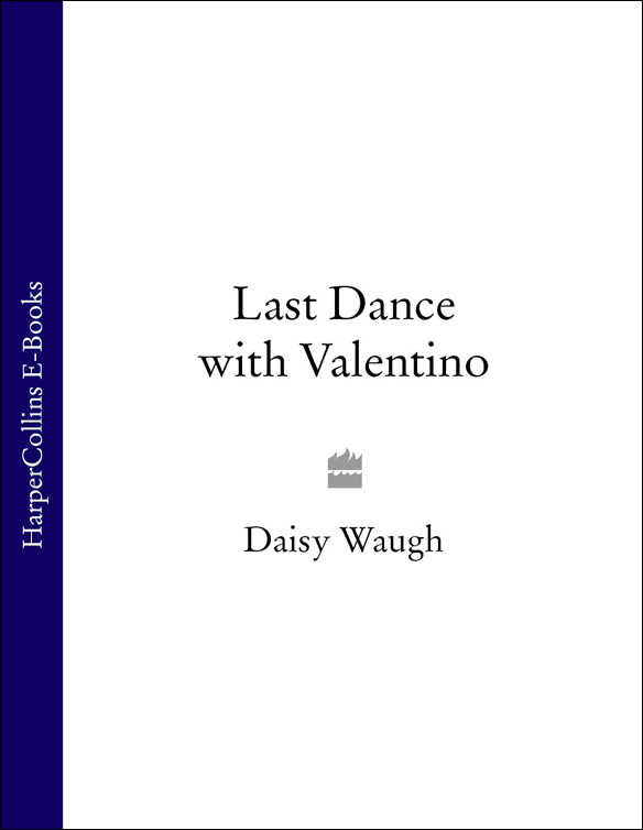 Daisy Waugh Last Dance with Valentino недорого