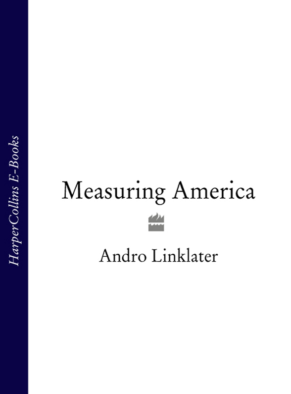 Andro Linklater Measuring America a history of transport system across the river niger