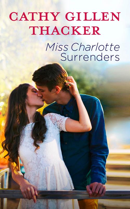 лучшая цена Cathy Thacker Gillen Miss Charlotte Surrenders