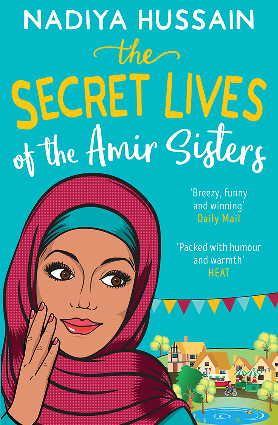 лучшая цена Nadiya Hussain The Secret Lives of the Amir Sisters: the ultimate heart-warming read for 2018