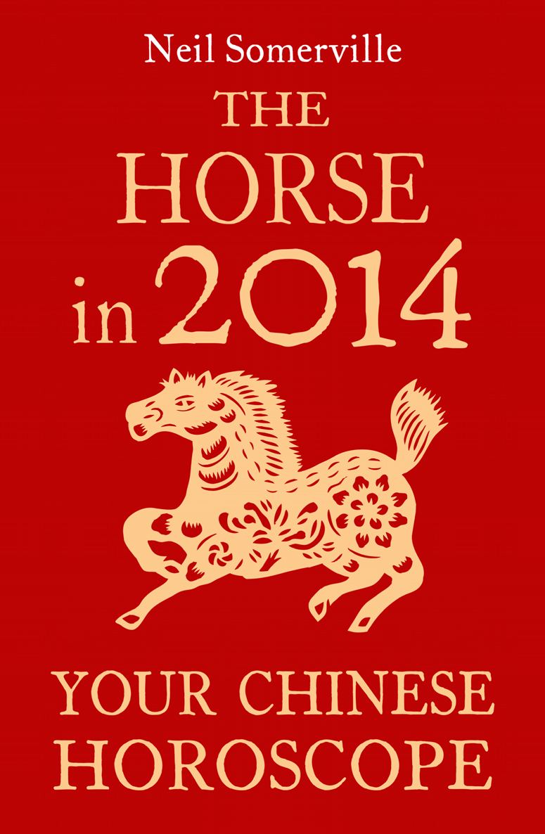 Neil Somerville The Horse in 2014: Your Chinese Horoscope neil somerville the dog in 2014 your chinese horoscope
