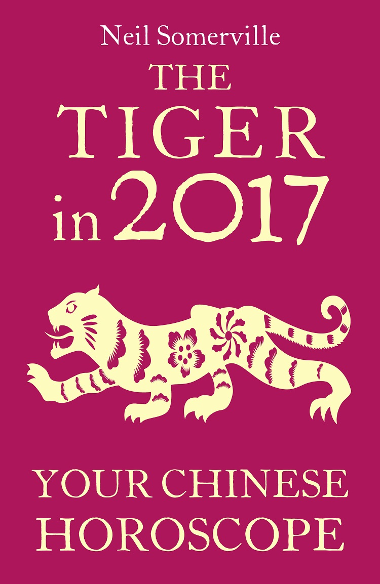 Neil Somerville The Tiger in 2017: Your Chinese Horoscope