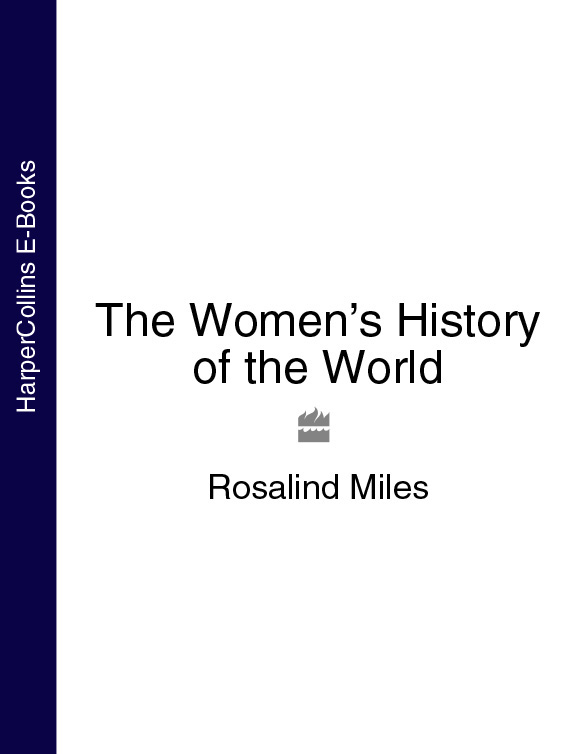 Rosalind Miles The Women's History of the World браслеты element47 by jv sbr00864